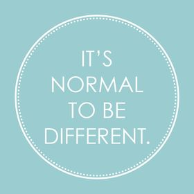Normal to be Different