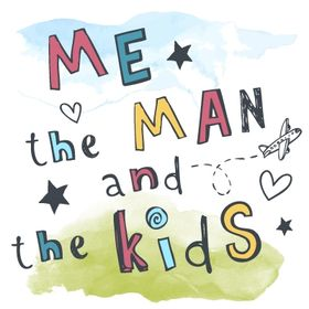 Me, The Man & The Kids