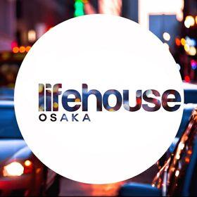 Lifehouse Osaka