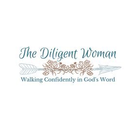 The Diligent Woman @ The Diligent Life