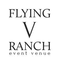 Flying V Ranch Event Venue