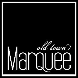 Old Town Marquee