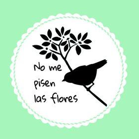 No me pisen las flores