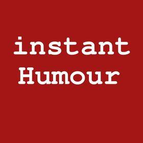 instant Humour