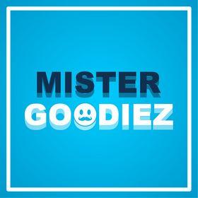 Mister Goodiez
