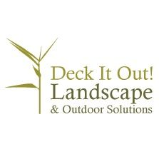 Deck It Out! Landscape & Outdoor Solutions