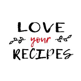 Love Your Recipes