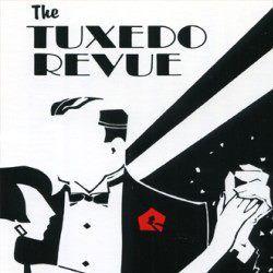 The Tuxedo Revue