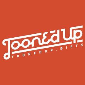 ToonedUp Gifts