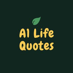 A1 Life Quotes