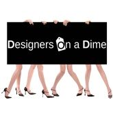 Designers On A Dime