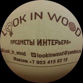 Look in Wood