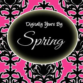 Digitally Yours By Spring