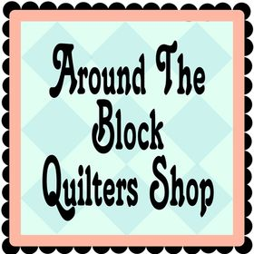 Around the Block Quilters Shop
