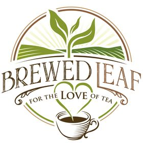 Brewed Leaf Love | For the Love of Tea