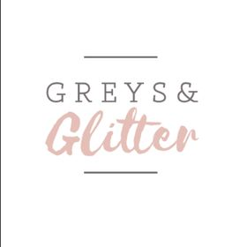 Greys and Glitter