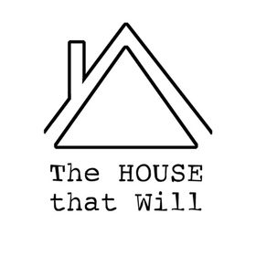The House That Will