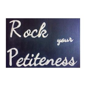 Rock Your Petiteness