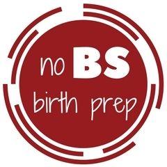 No BS Birth Prep