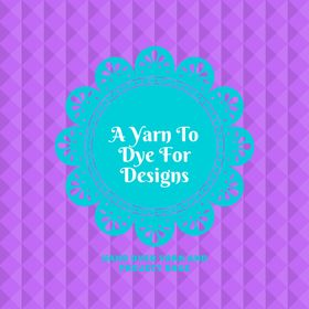 A Yarn To Dye For Designs