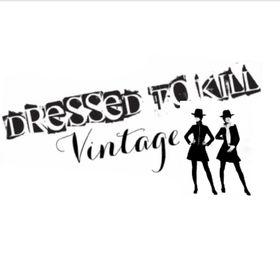 Dressed To Kill Vintage