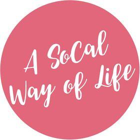 A SoCal Way of Life