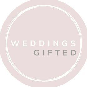 Weddings Gifted
