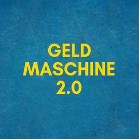 Geldmaschine 2.0