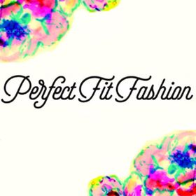 Perfect Fit Fashion