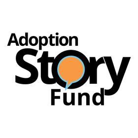 Adoption Story Fund