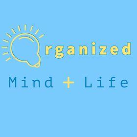 Organized Mind + Life