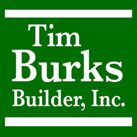 Tim Burks Builder, Inc.