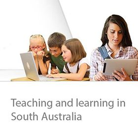 Teaching and Learning in South Australia