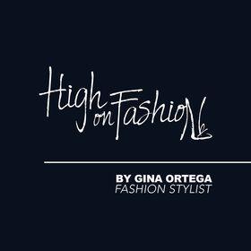High on Fashion By Gina Ortega