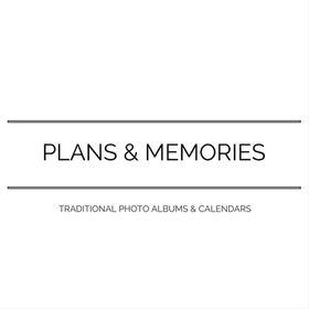 Plans & Memories
