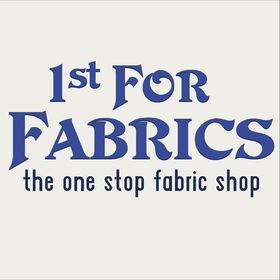 1st For Fabrics