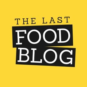 The Last Food Blog