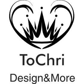 ToChri-Design&More