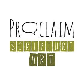 Proclaim Scripture Art