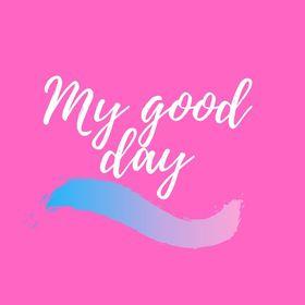 My Good Day
