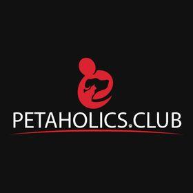 Petaholics Club