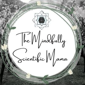 The Mindfully Scientific Mama