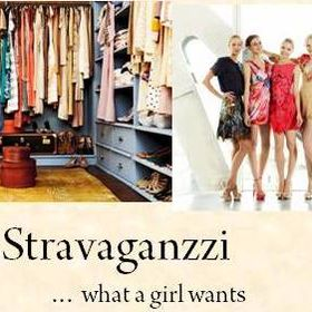 Stravaganzzi ...what a girl wants