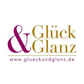 Glück & Glanz