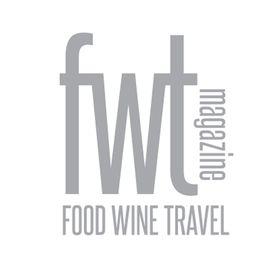 FWT Magazine - food wine travel