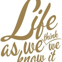 Life as we think we know it