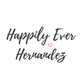 Happily Ever Hernandez-Lifestyle Blog