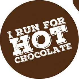 I Run For Hot Chocolate