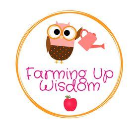 Farming Up Wisdom