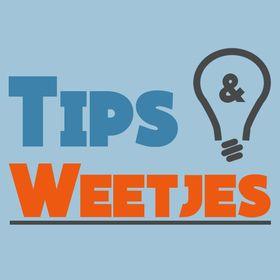 Tips&Weetjes